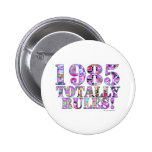 1985 Totally Rules Buttons