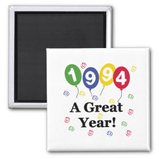 1994 A Great Year Birthday Square Magnet