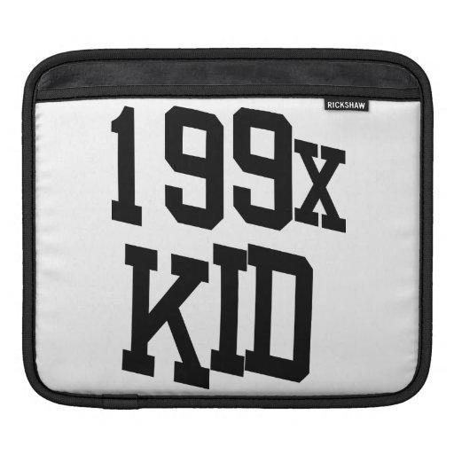 199x Kid - Nineties Kid Quote iPad Sleeves