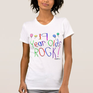19 Year Olds Rock ! Tee Shirts