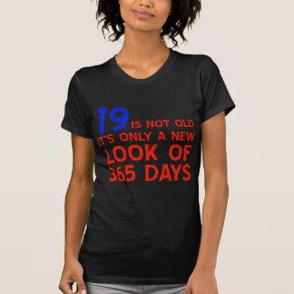 19 years Old birthday designs Shirts