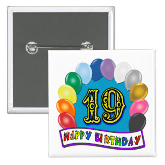 19th Birthday Gifts with Assorted Balloons Design 15 Cm Square Badge