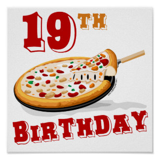 19th Birthday Pizza Party Poster