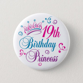 19th Birthday Princess 6 Cm Round Badge