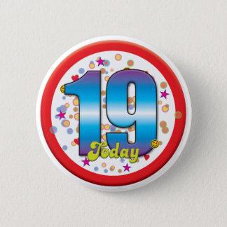 19th Birthday Today v2 6 Cm Round Badge