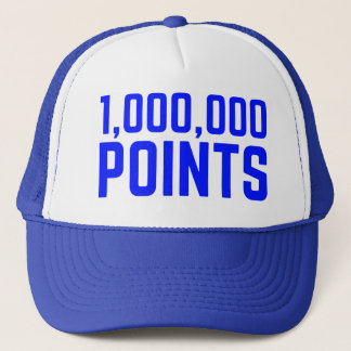 1,000,000 POINTS fun slogan trucker hat