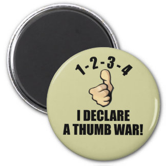1-2-3-4 I Declare A Thumb War 6 Cm Round Magnet
