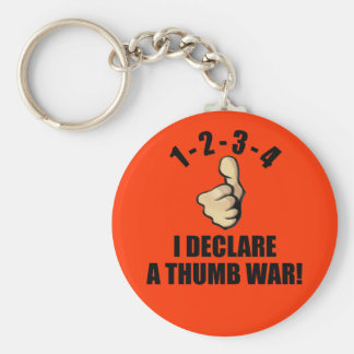 1-2-3-4 I Declare A Thumb War Basic Round Button Key Ring