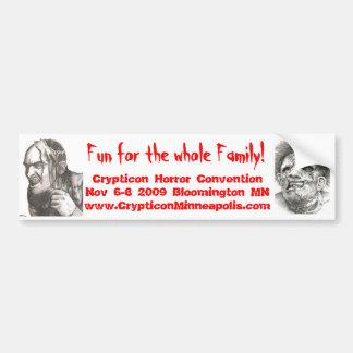 1, 2, Fun for the whole Family!, Crypticon Horr... Bumper Sticker