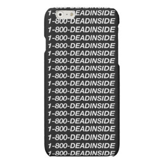 1-800-Dead Inside iPhone Grunge Case iPhone 6 Plus Case