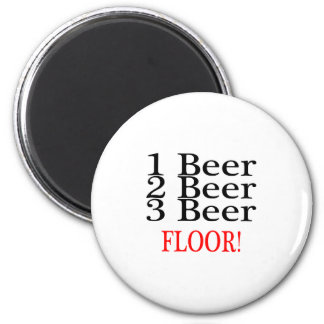 1 Beer 2 Beer 3 Beer FLOOR 6 Cm Round Magnet