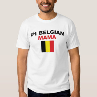 #1 Belgian Mama T Shirt