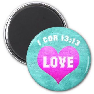 1 Cor 13:13 LOVE Christian Bible Verse Religious 6 Cm Round Magnet