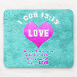 1 Cor 13:13 LOVE Christian Bible Verse Religious Mouse Pad