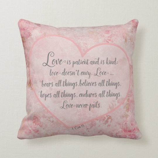 1 Cor. 13 - Love is patient, kind,