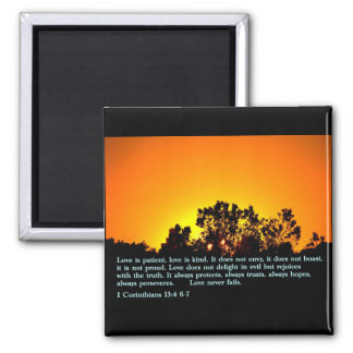 1 Corinthians 13:4 6-7  Sunset Square Magnet