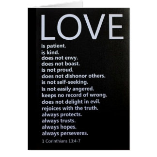 "1 Corinthians 13:4-7 DESCRIBES ""OUR LOVE!"" Greeting Card"