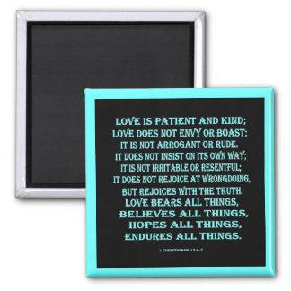 1 Corinthians 13:4-7 love Square Magnet