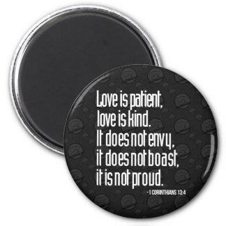 1 Corinthians 13:4 Magnet
