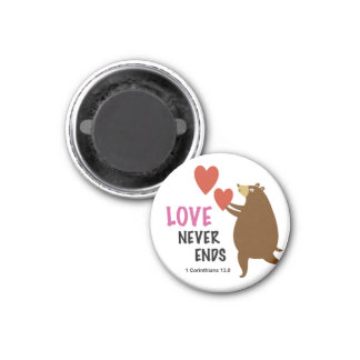 1 Corinthians 13 Love never ends Magnet 1 Inch Round Magnet