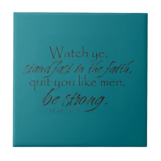1 Corinthians 16:13 Small Square Tile