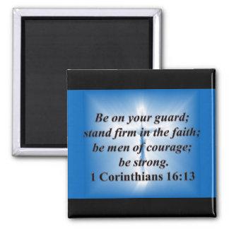 1 Corinthians 16:13 Square Magnet