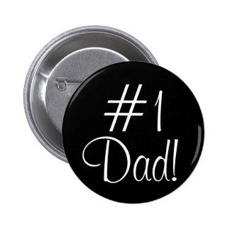 #1 Dad! 6 Cm Round Badge