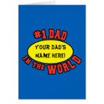 #1 Dad in the World Customise Father's Day Note Card