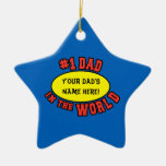 #1 Dad in the World Customise Father's Day Christmas Ornaments