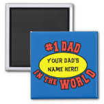 #1 Dad in the World Customise Father's Day Refrigerator Magnet