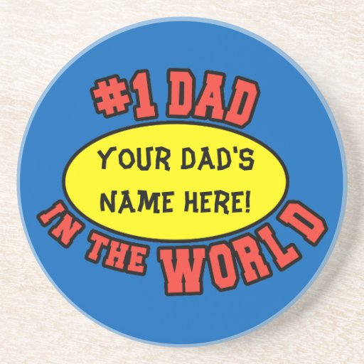 #1 Dad in the World Customise Father's Day Sandstone Coaster