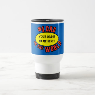 1 Dad in the World Customize Father s Day Mug