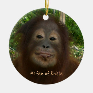 #1 fan of Krista Orangutan Round Ceramic Decoration
