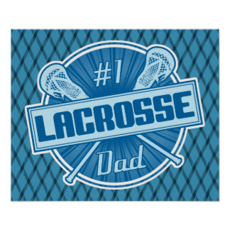 #1 Lacrosse Dad Poster Print
