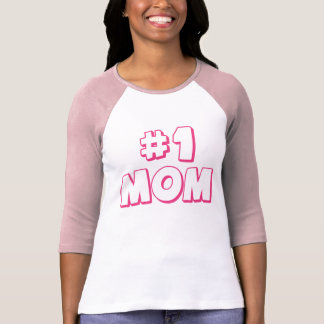 #1 Mom Number One Mom T-shirt