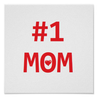 #1 Mom Poster