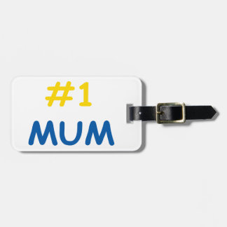#1 mum best mother luggage tag