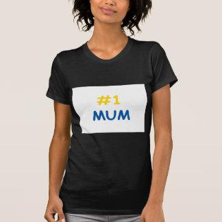 #1 mum best mother T-Shirt