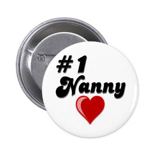 #1 Nanny - Celebrate Grandparent's Day 6 Cm Round Badge