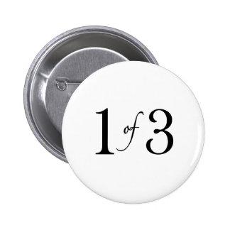 1 of 3 (oldest child) 6 cm round badge
