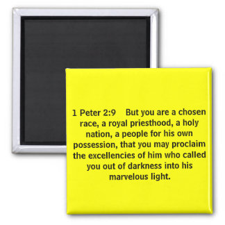 1 Peter 2:9    But you are a chosen race, a roy... Square Magnet