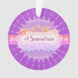 #1 seamstress sewing quilter Christmas ornament