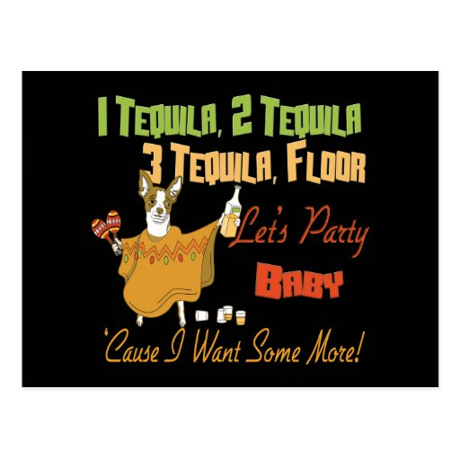 1 tequila 2 tequila 3 tequila floor post card zazzle for 1 tequila 2 tequila 3 tequila floor song