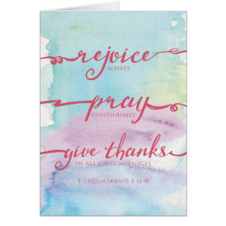 1 Thessalonians 5:16-18 Watercolor Notecard