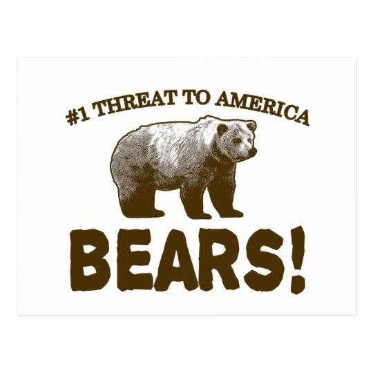 #1 Threat to America: Bears! Postcard
