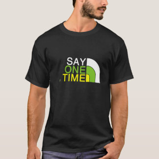 1 Time Face T-Shirt