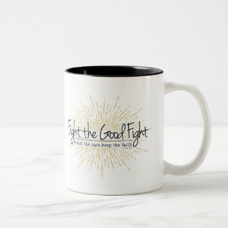 1 Timothy 4:7 Fight the Good Fight Mug