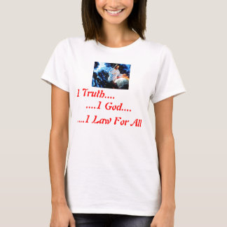 1 Truth Ladies T-Shirt