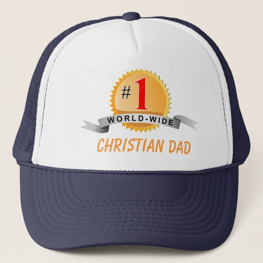 #1 WORLD WIDE CHRISTIAN DAD Father's Day hat