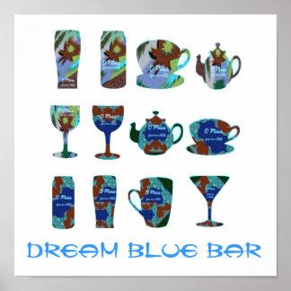 1' x 1'   DREAM BLUE  : HOME PERSONAL BAR Poster